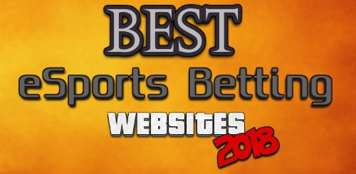 Best eSports Betting Websites 2018